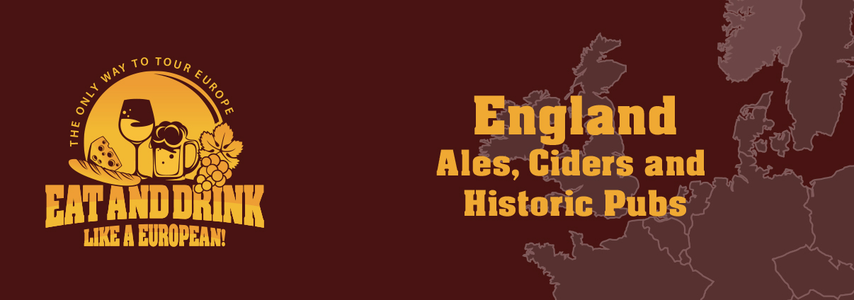 Ales, Ciders and Historic Pubs of England